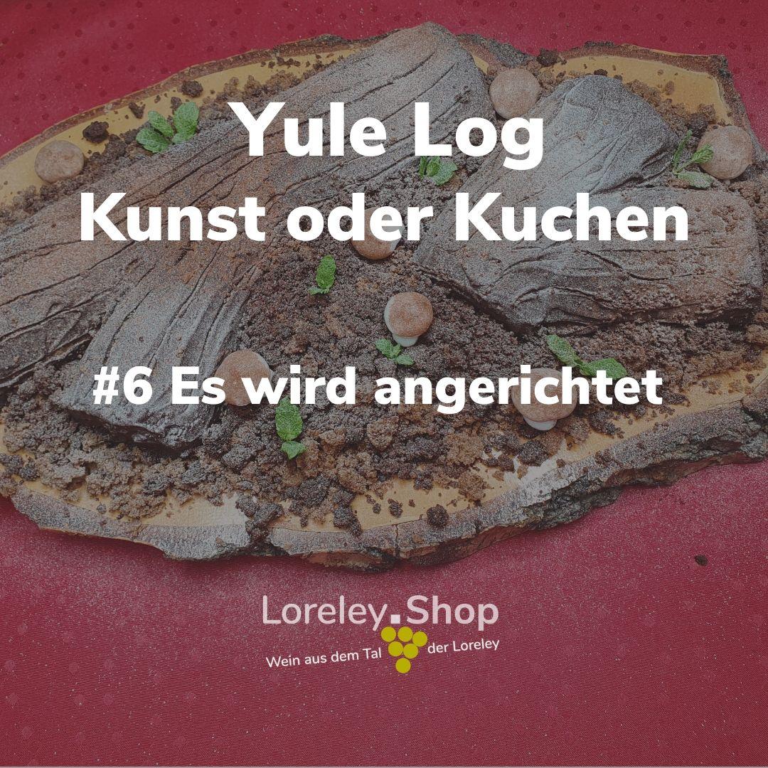 Yule Log Teil6